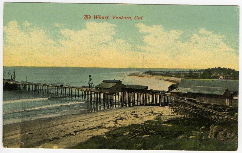 Wharf, Ventura Post Card