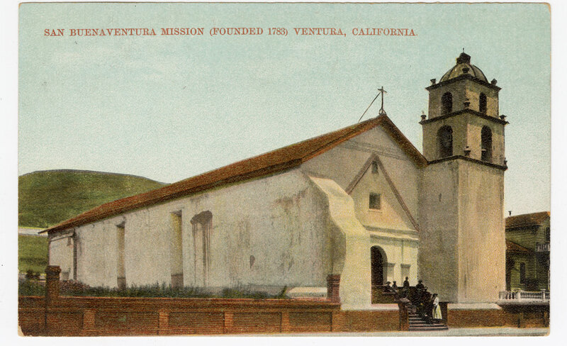 San Buenaventura Mission (Founded 1783) Ventura, California Post Card