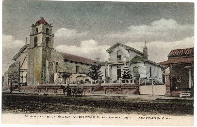 Mission San Buenaventura, Ventura Post Card