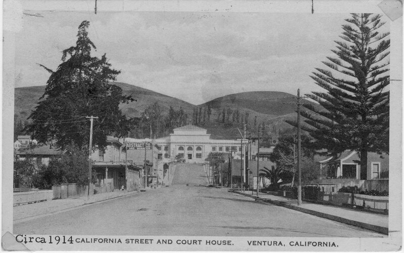 California Street and Court House, Ventura, 1914