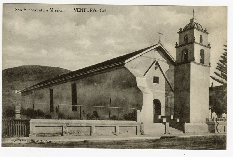 San Buenaventura Mission, Ventura, Cal. undated Post Card