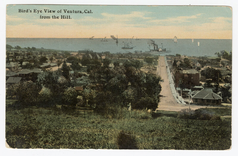 Bird's Eye View of Ventura, Cal. from the Hill, 1911 postcard