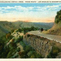 "Overlooking Castaic Creek, ""Ridge Route"", Los Angeles to Bakersfield postcard"