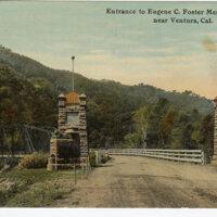 Entrance to Eugene C. Foster Memorial Park Near Ventura, Cal. postcard