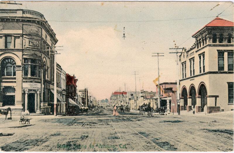 Street Scene, Ventura, 1908 post card
