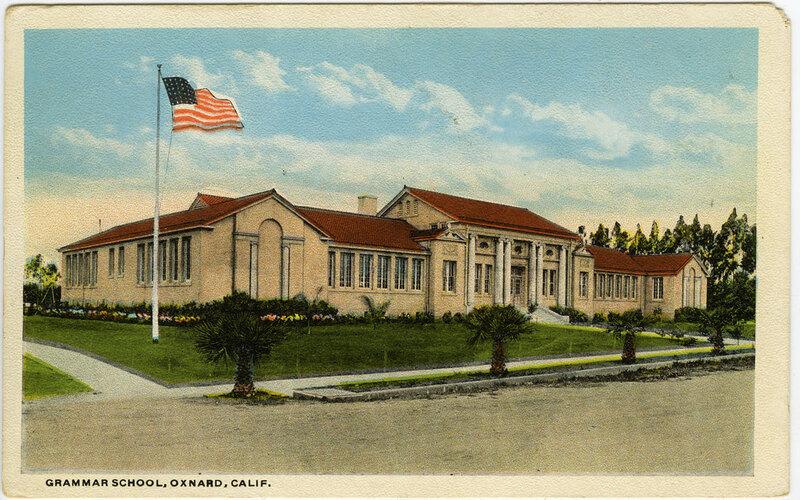Grammar School, Oxnard Postcard