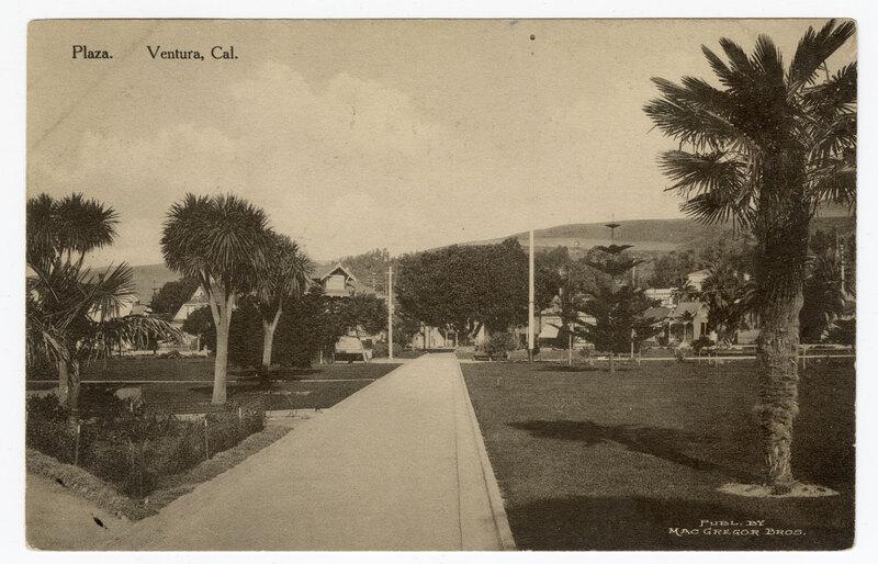 Plaza - Ventura, Cal. Post Card